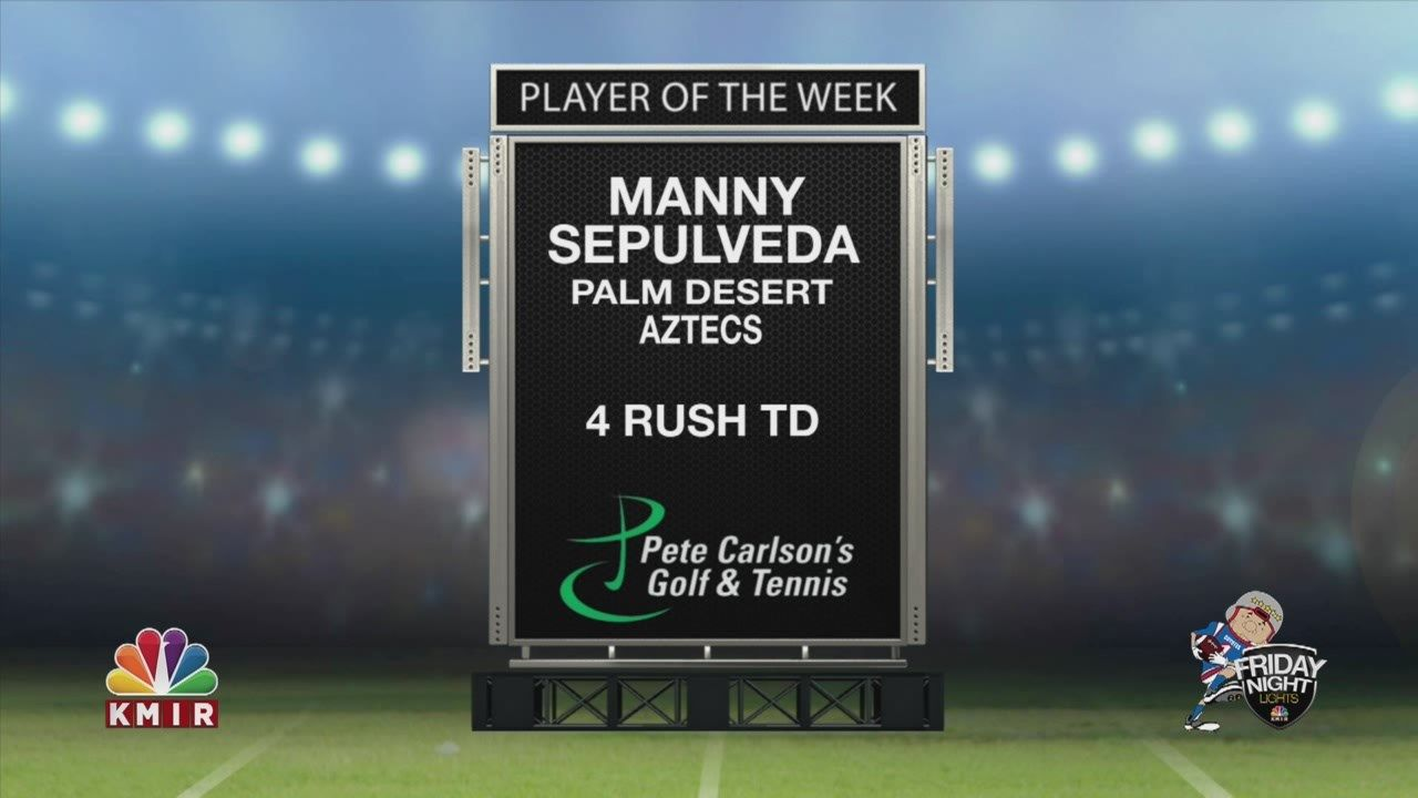 Friday Night Lights: Manny Sepulveda wins Player of the Week