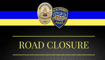 Downed Power Lines, Closed Roads in Palm Springs