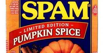 Pumpkin Spice Spam is coming