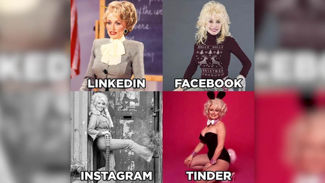 That 'LinkedIn, Facebook, Instagram, Tinder' meme was started by none other than Dolly Parton