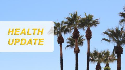 "Desert Sands Unified School District Issues ""Health Update"""