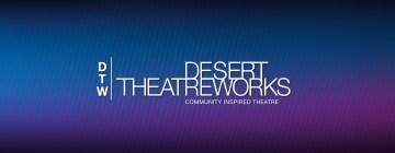Member of the Week: Desert Theatreworks
