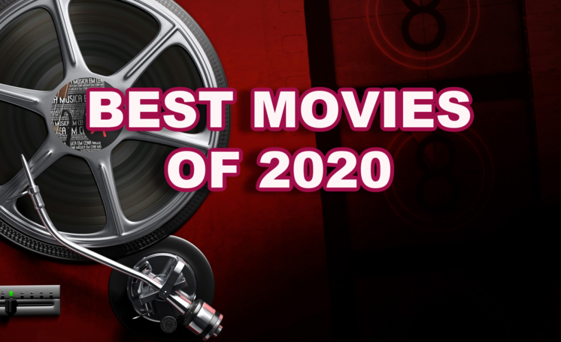Manny the Movie Guy Picks Best Movies of 2020