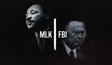 "Happy Birthday Dr. Martin Luther King Jr.:  Check Out ""MLK/FBI"" Documentary"