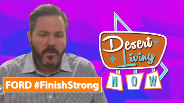 Desert Living Now: Ford #FinishStrong