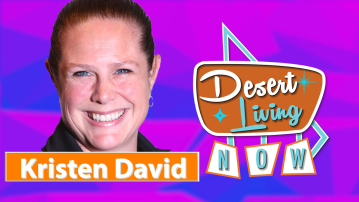 Desert Living Now: Kristen David