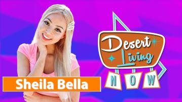 Desert Living Now: Shelia Bella
