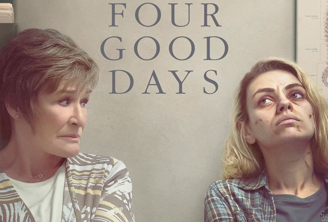 """Interview: Glenn Close and Mila Kunis on """"Four Good Days,"""" Family, and Addiction"""