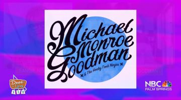 Desert Living Now: Michael Monroe Goodman