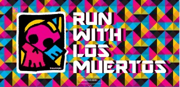 Are You Ready, Coachella Valley? Run With Los Muertos is BACK!