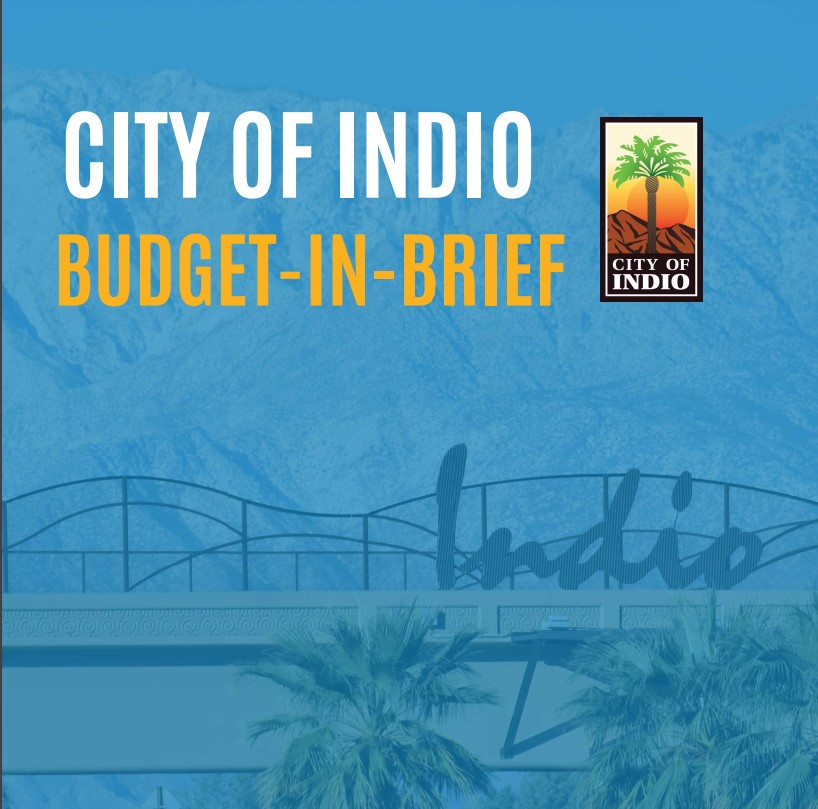 Indio's 2021-22 Budget Briefs Now Available to Public Online