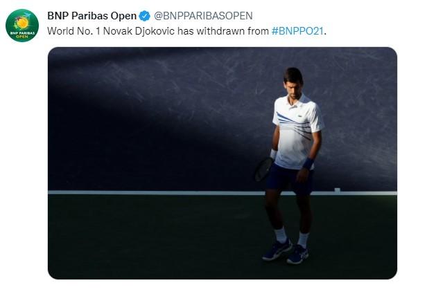 Novak Djokovic World No. 1 has withdrawn from the BNP
