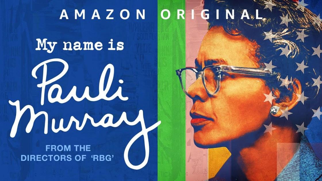 """My Name is Pauli Murray"" is Brilliant, Eye-Opening Documentary"